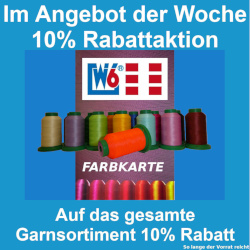 W6 WERTARBEIT - Rabattaktion Garnsortiment